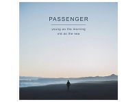 Album review: Passenger – Young As The Morning, Old As The Sea