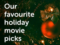 Our favourite holiday movie picks